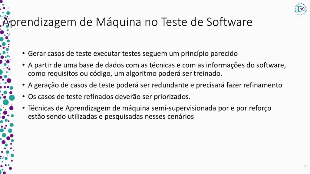 Aprendizagem de Máquina no Teste de Software • ...