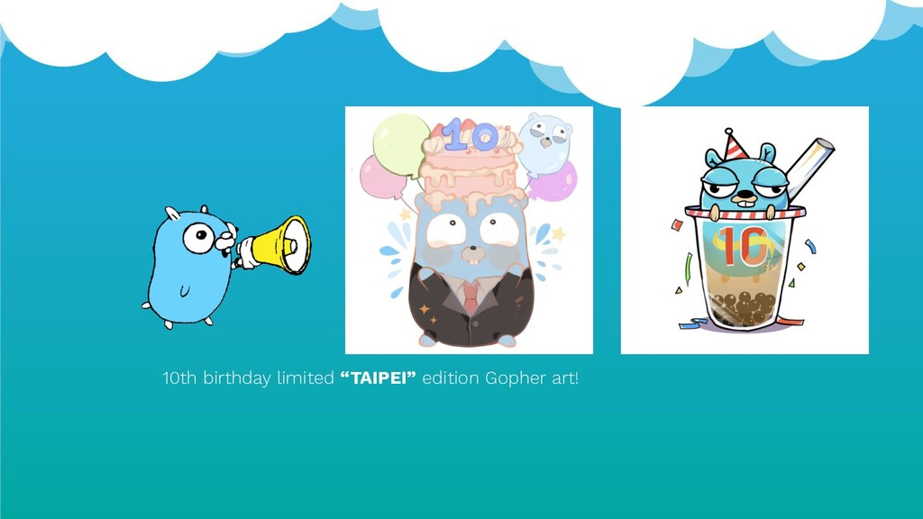 "10th birthday limited ""TAIPEI"" edition Gopher a..."