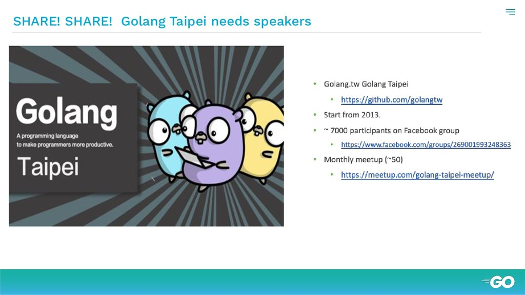 SHARE! SHARE! Golang Taipei needs speakers