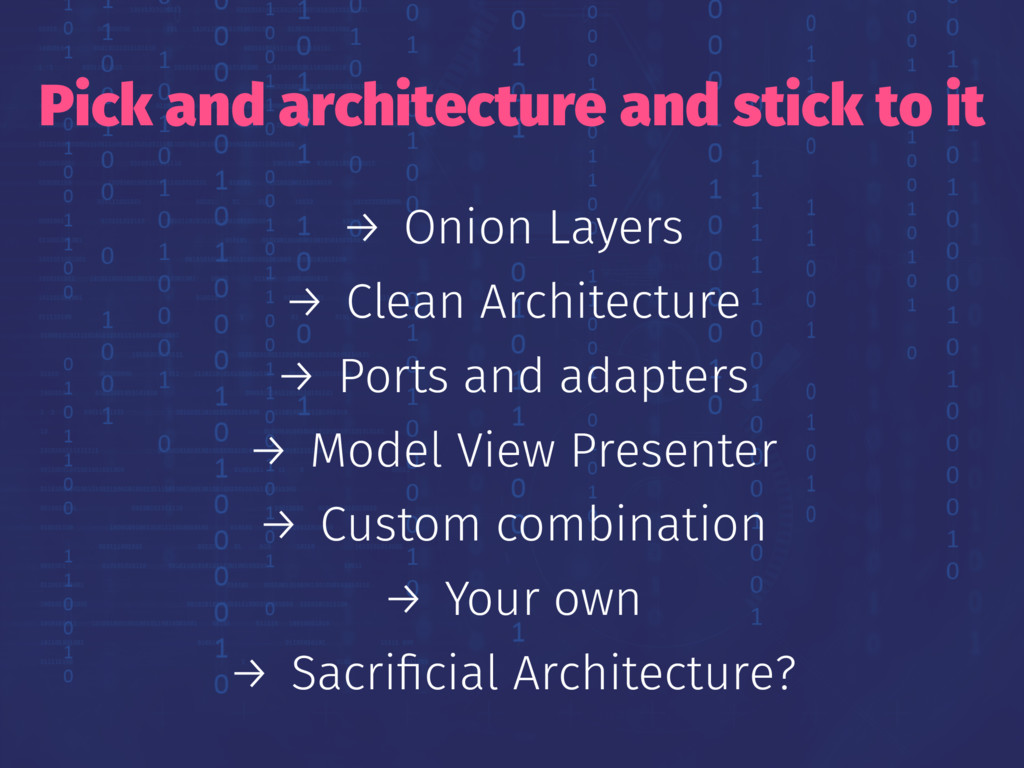 Pick and architecture and stick to it → Onion L...