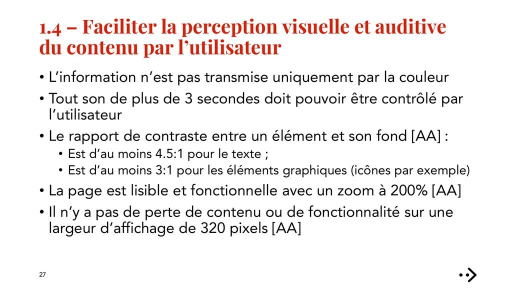 1.4 – Faciliter la perception visuelle et audit...