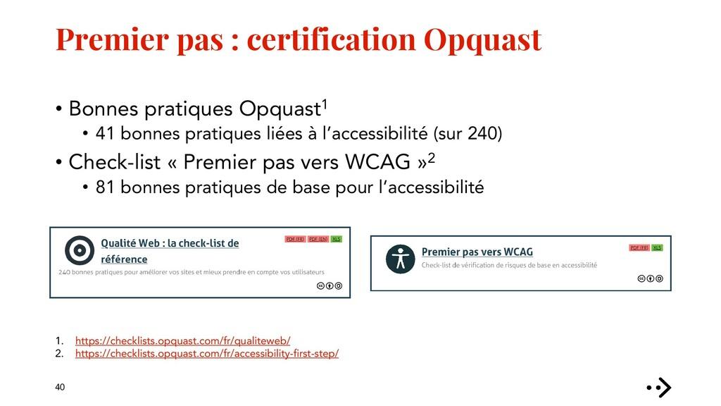 Premier pas : certification Opquast • Bonnes pr...