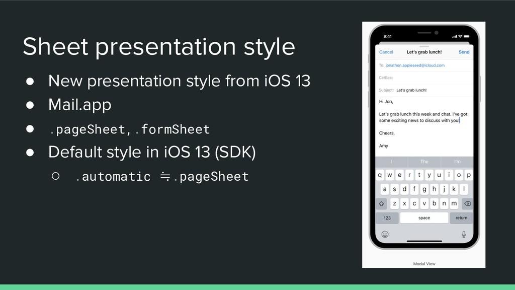 Sheet presentation style ● New presentation sty...