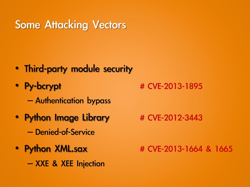 Some	 Attacking	 Vectors