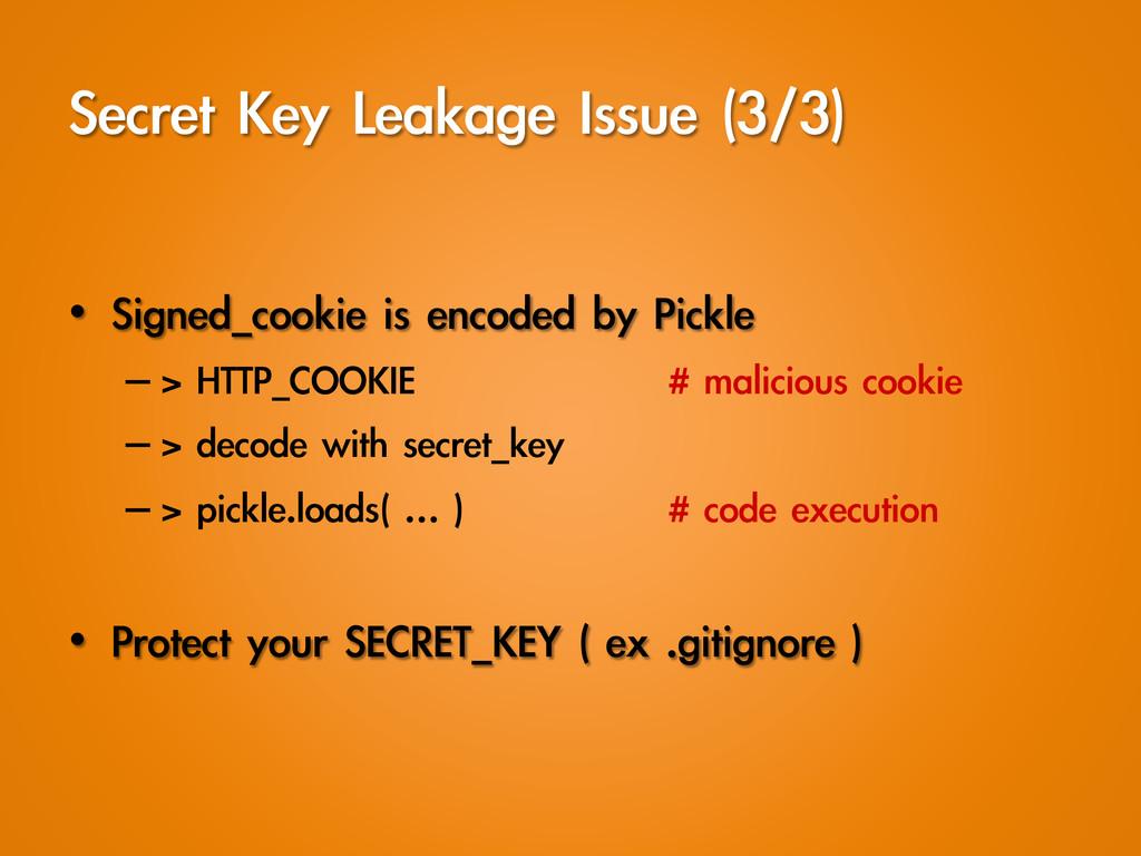 Secret Key Leakage Issue (3/3) • Signed_c...