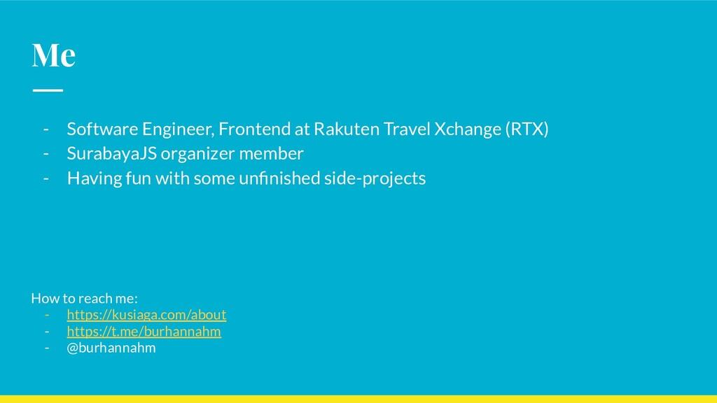 Me - Software Engineer, Frontend at Rakuten Tra...