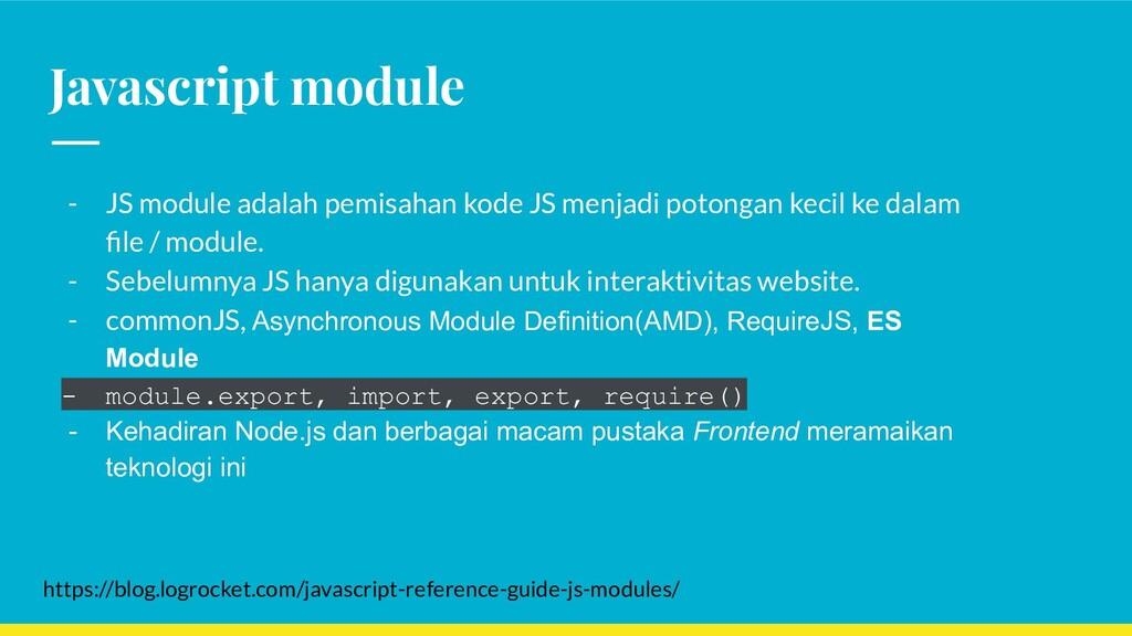 Javascript module - JS module adalah pemisahan ...