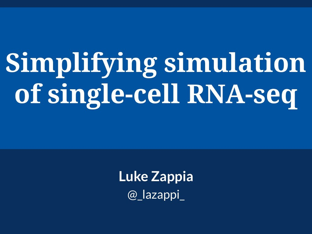 Simplifying simulation of single-cell RNA-seq L...