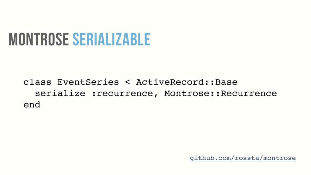 class EventSeries < ActiveRecord::Base serializ...