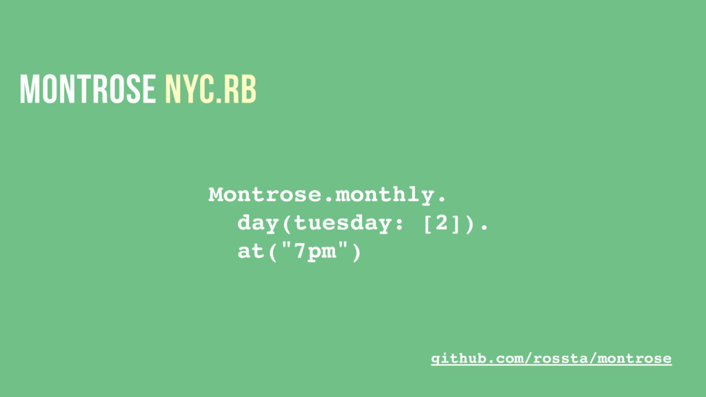 MONTROSE NYC.RB Montrose.monthly. day(tuesday: ...