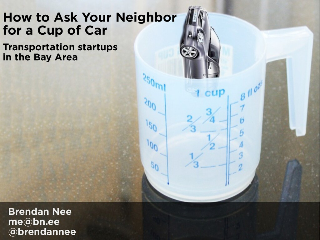 How to Ask Your Neighbor for a Cup of Car Trans...