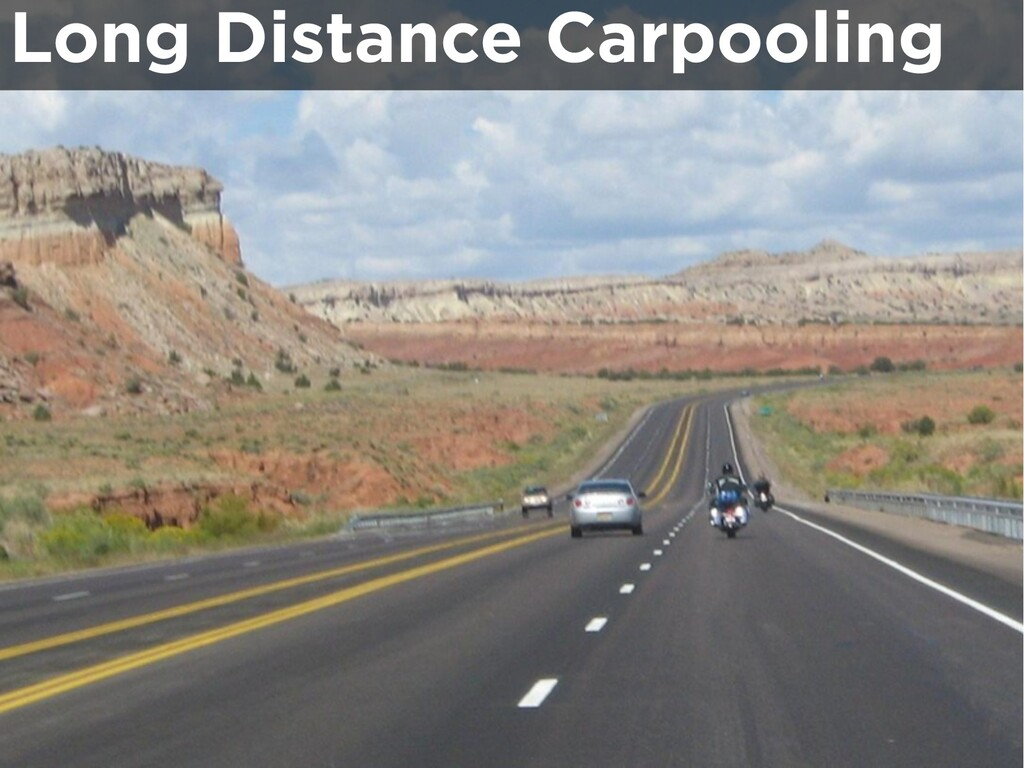 Long Distance Carpooling