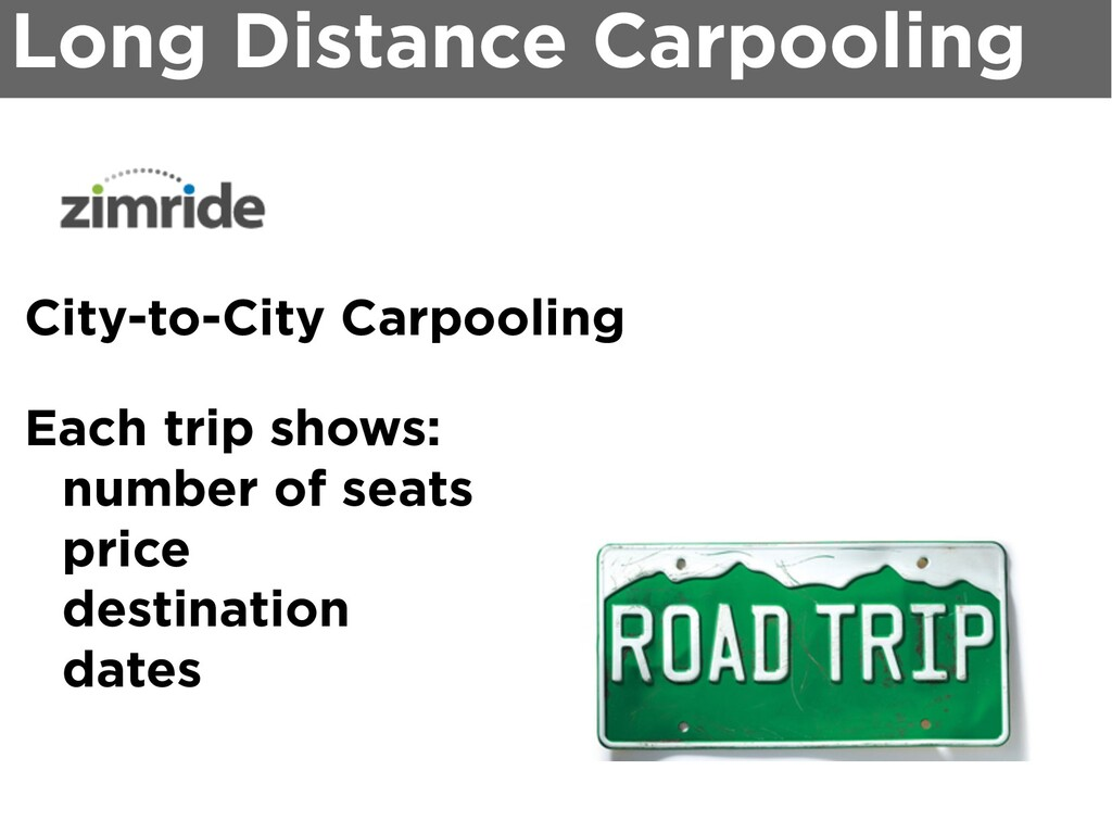 City-to-City Carpooling Each trip shows: number...
