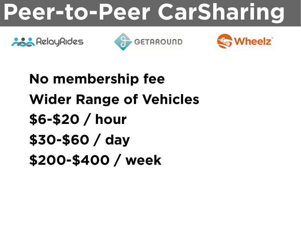 Peer-to-Peer CarSharing No membership fee Wider...
