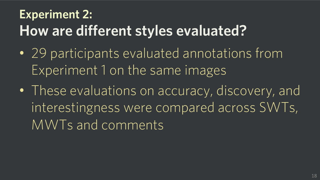 • 29 participants evaluated annotations from E...