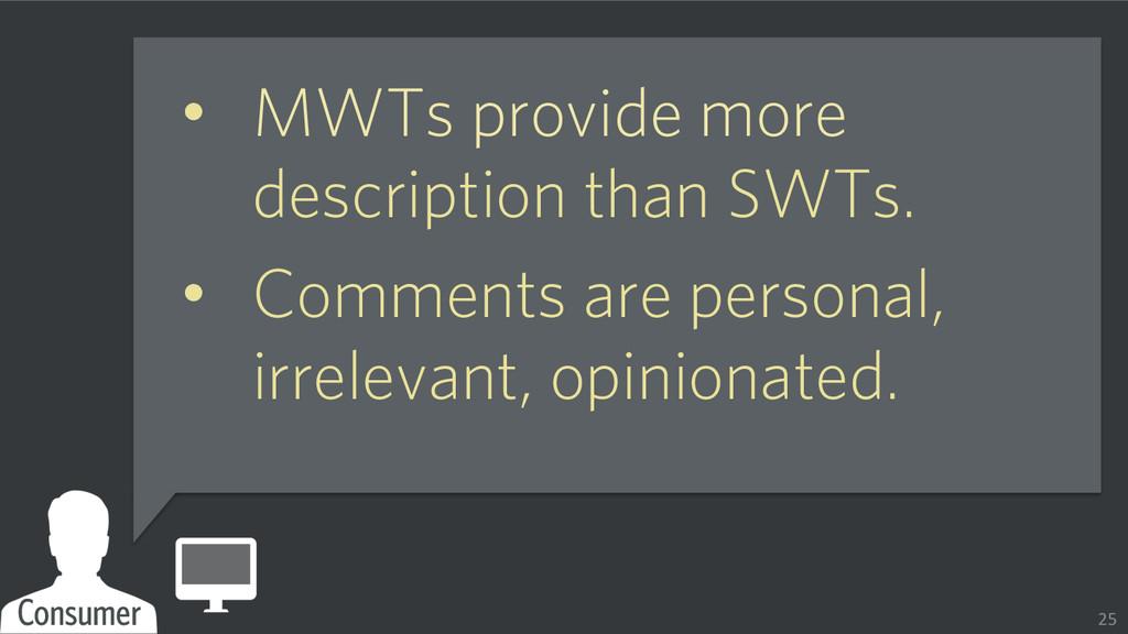 • MWTs provide more description than SWTs. • ...