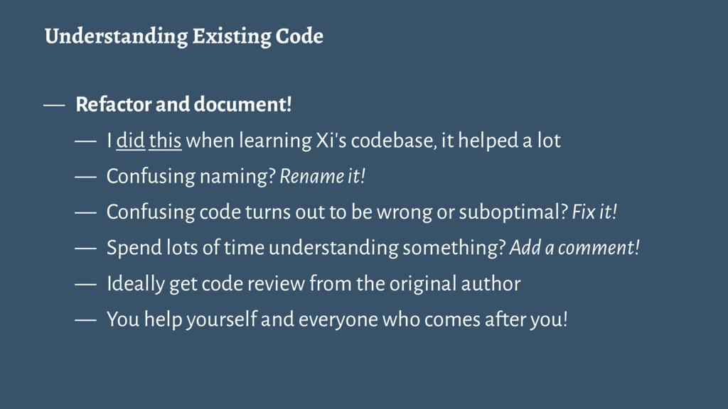 Understanding Existing Code — Refactor and docu...