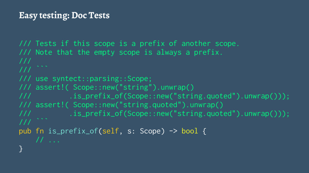 Easy testing: Doc Tests /// Tests if this scope...