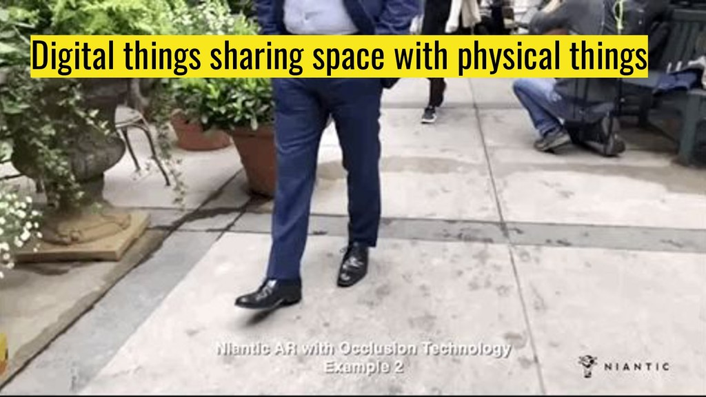 Digital things sharing space with physical thin...