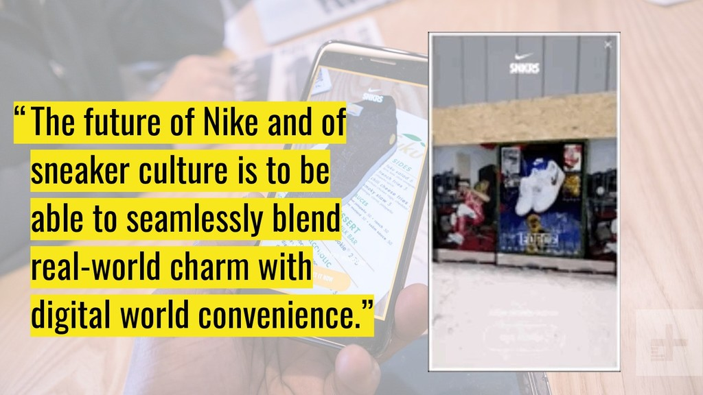 """""""… The future of Nike and of sneaker culture is..."""