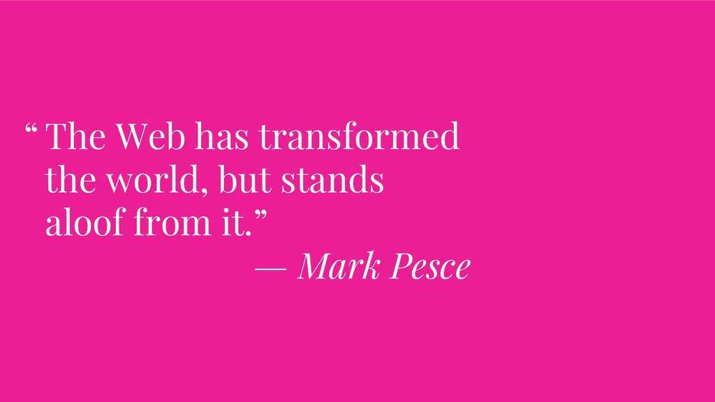 The Web has transformed the world, but stands a...