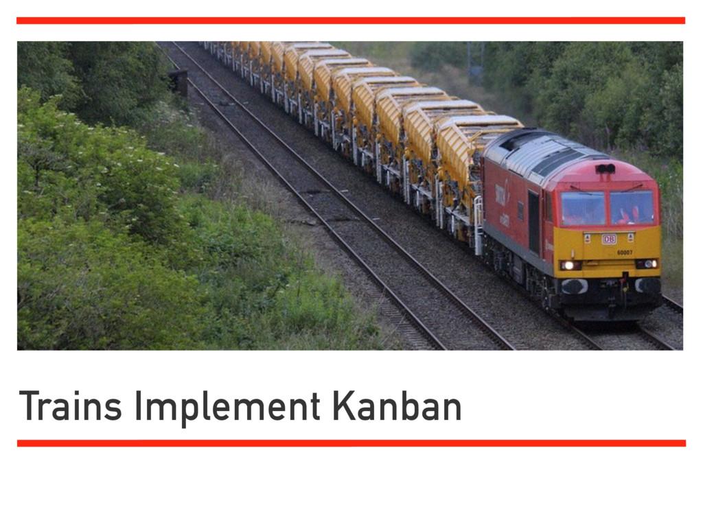 Trains Implement Kanban