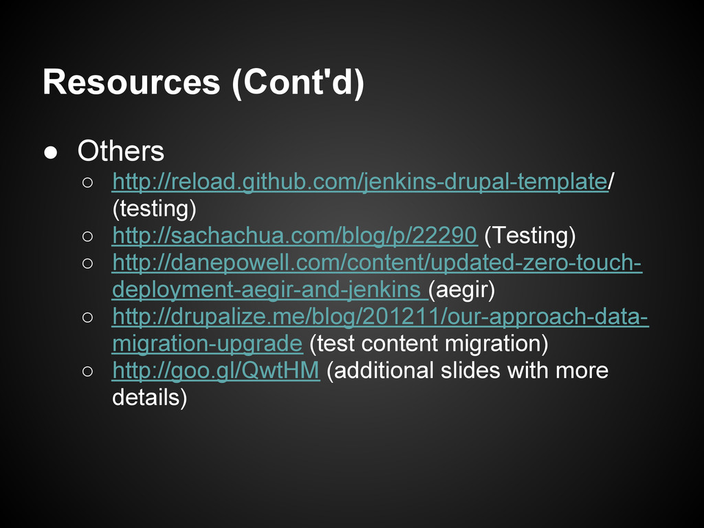 Resources (Cont'd) ● Others ○ http://reload.git...