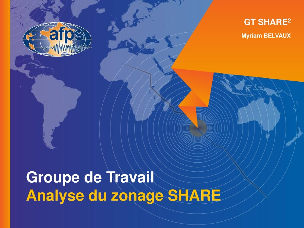 GT SHARE2 Myriam BELVAUX Groupe de Travail Anal...