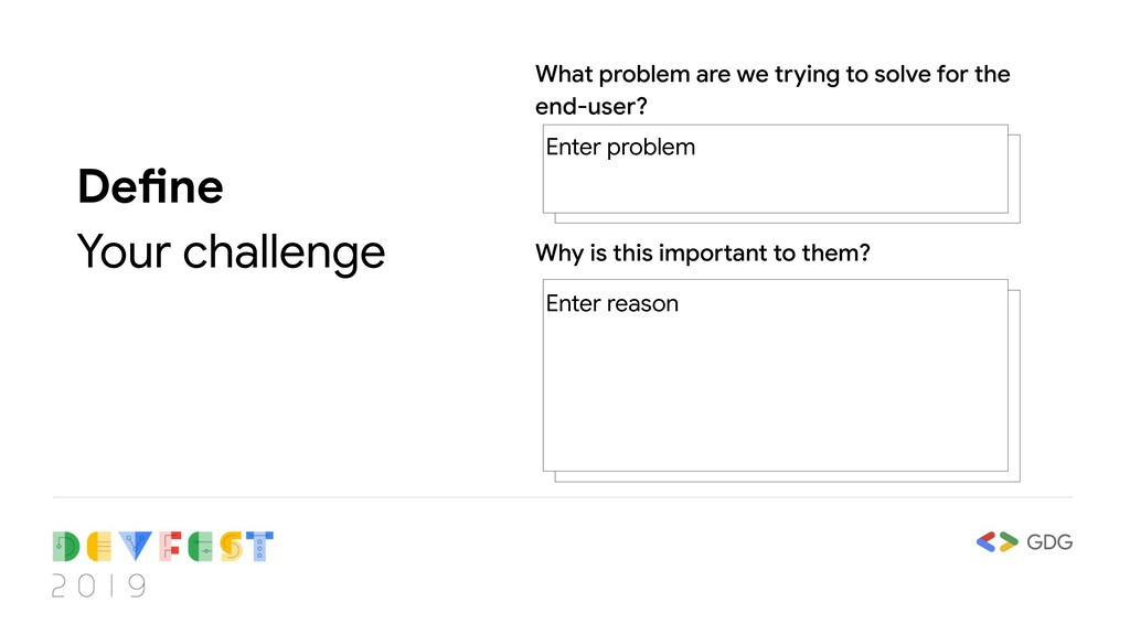 Define Your challenge What problem are we tryin...