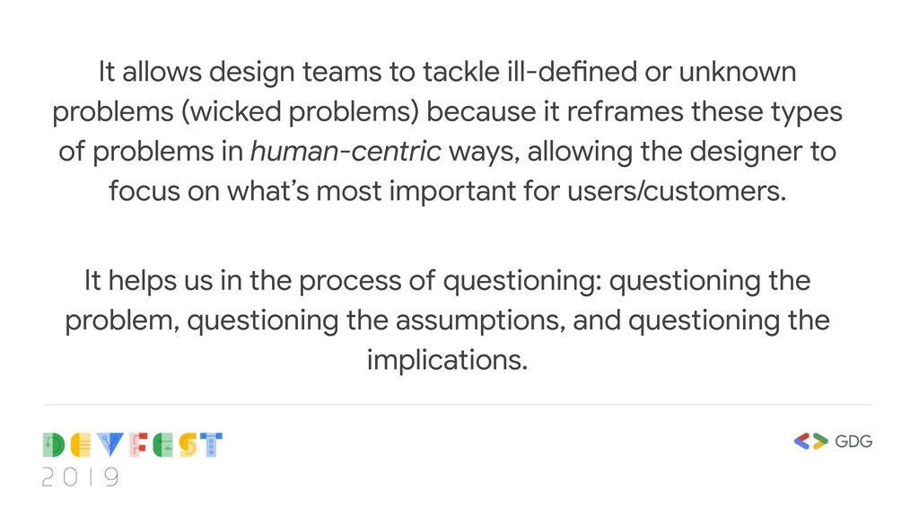 It allows design teams to tackle ill-defined or...