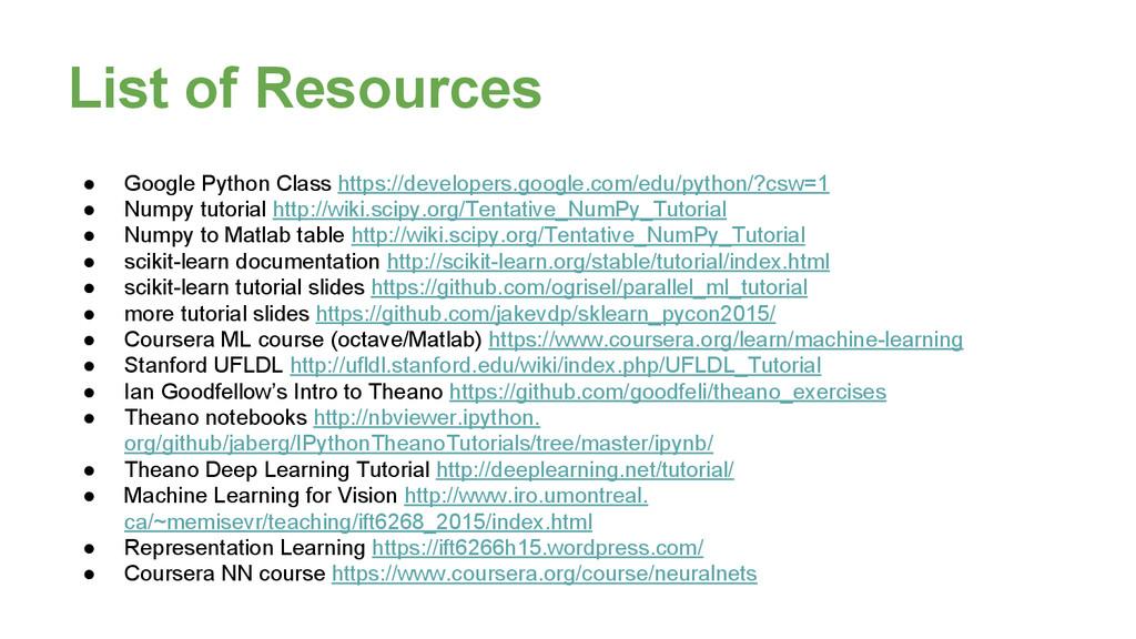List of Resources ● Google Python Class https:/...