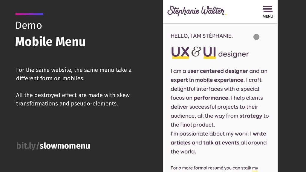 Demo Mobile Menu For the same website, the same...