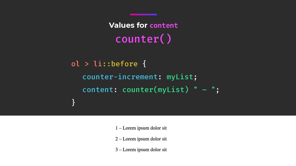 Values for content counter() ol > li::before { ...