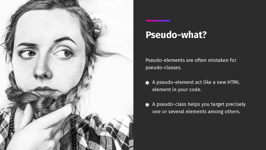 Pseudo-elements are often mistaken for pseudo-c...