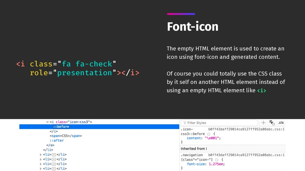 Font-icon The empty HTML element is used to cre...