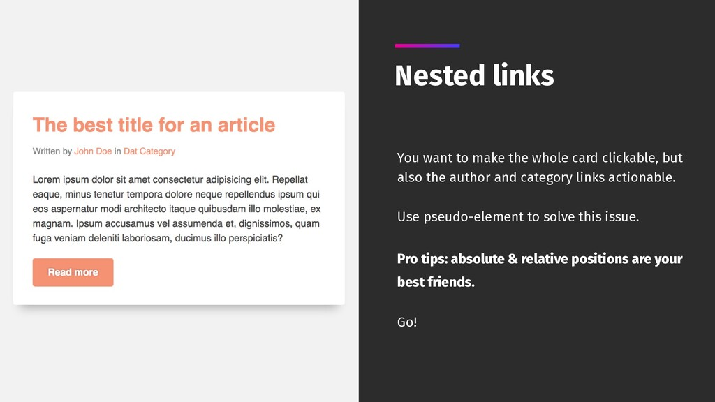 Nested links You want to make the whole card cl...