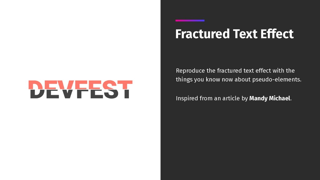 Fractured Text Effect Reproduce the fractured t...