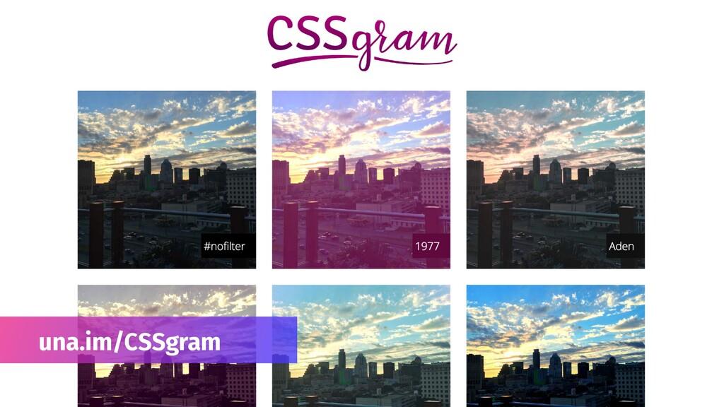 una.im/CSSgram
