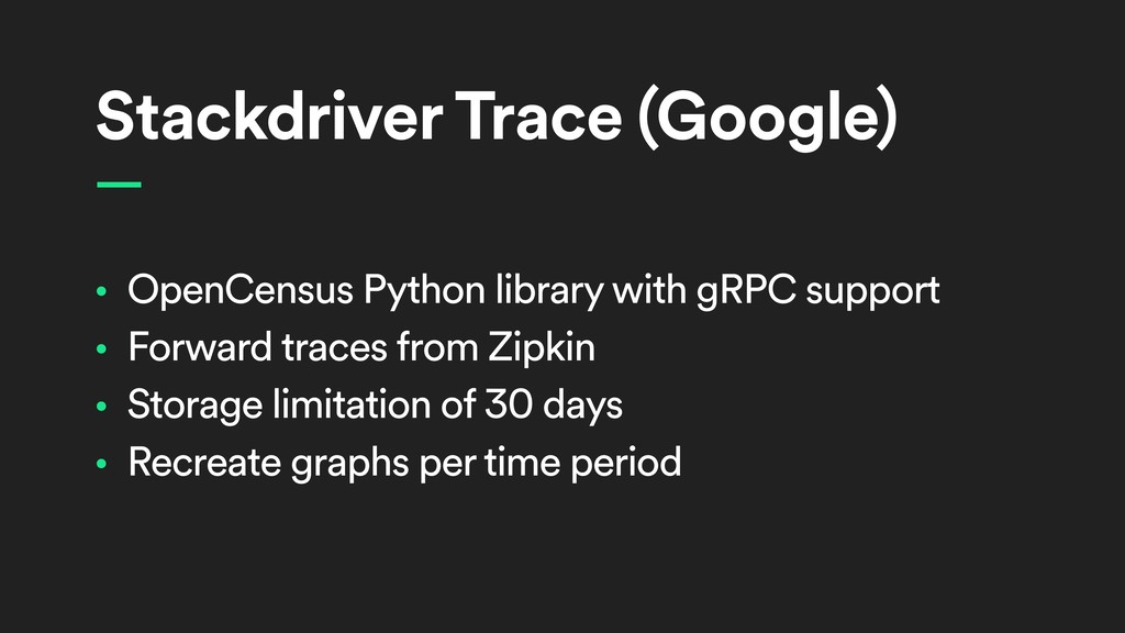 Stackdriver Trace (Google) • OpenCensus Python ...