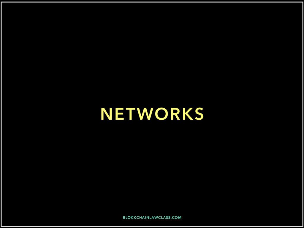 BLOCKCHAINLAWCLASS.COM NETWORKS