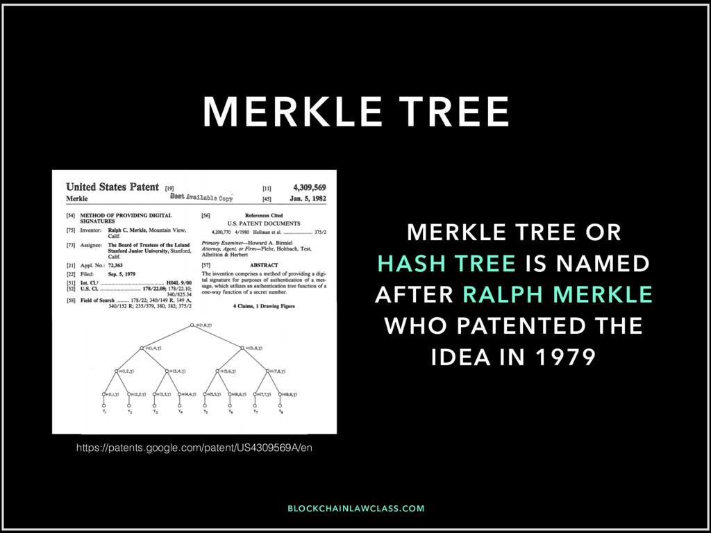 BLOCKCHAINLAWCLASS.COM MERKLE TREE MERKLE TREE ...