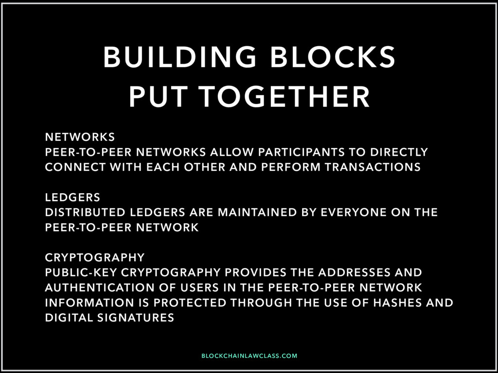 BLOCKCHAINLAWCLASS.COM BUILDING BLOCKS PUT TOGE...