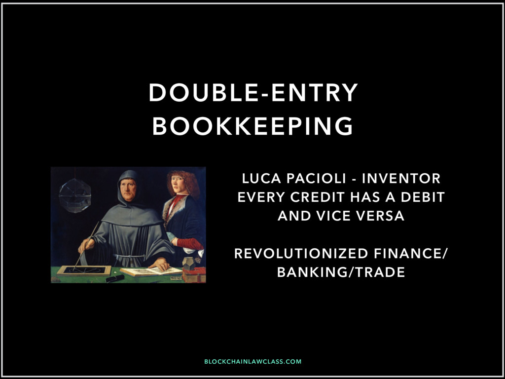 BLOCKCHAINLAWCLASS.COM DOUBLE-ENTRY BOOKKEEPING...