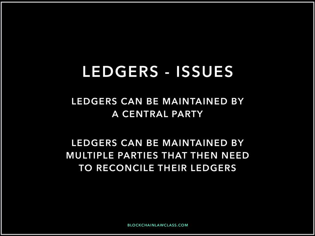 BLOCKCHAINLAWCLASS.COM LEDGERS - ISSUES LEDGERS...