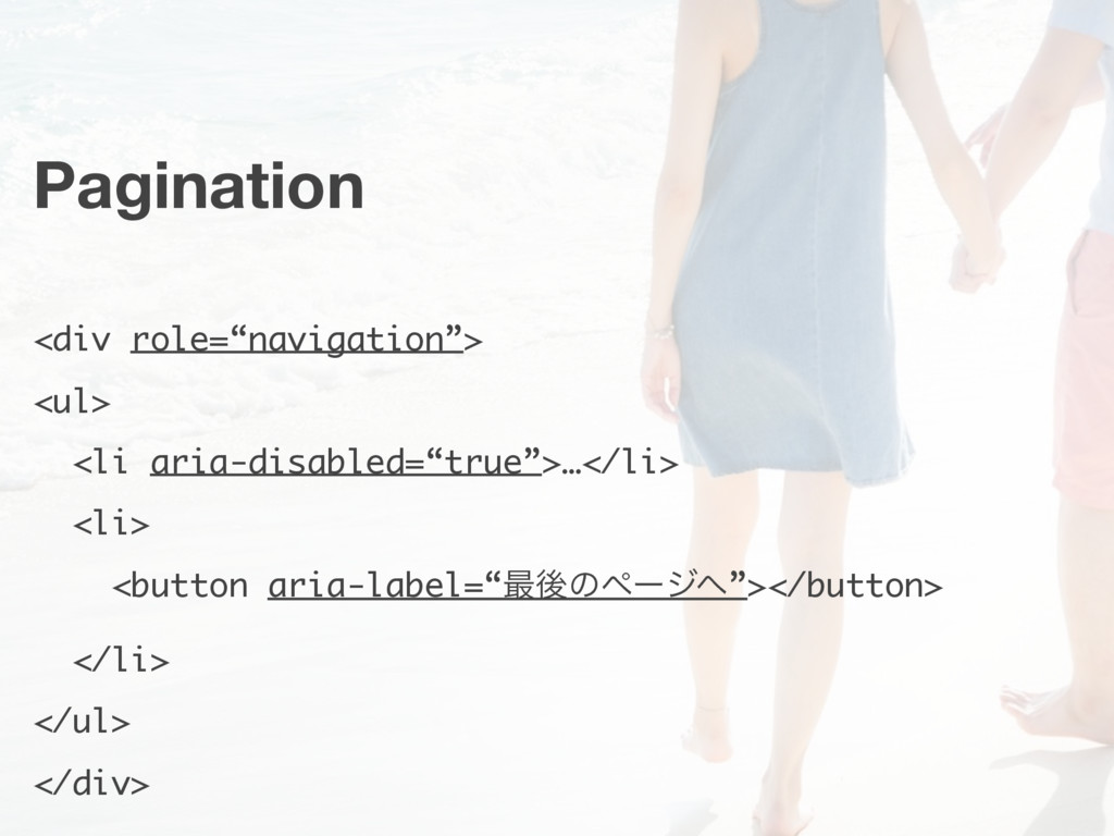 "Pagination <div role=""navigation""> <ul> <li ari..."
