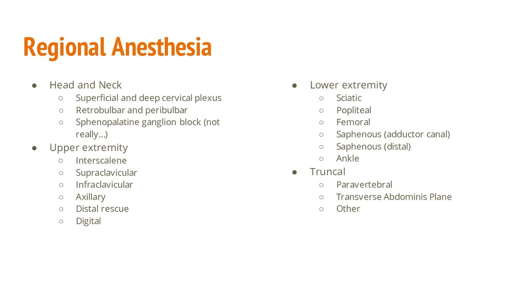 Regional Anesthesia ● Head and Neck ○ Superfici...