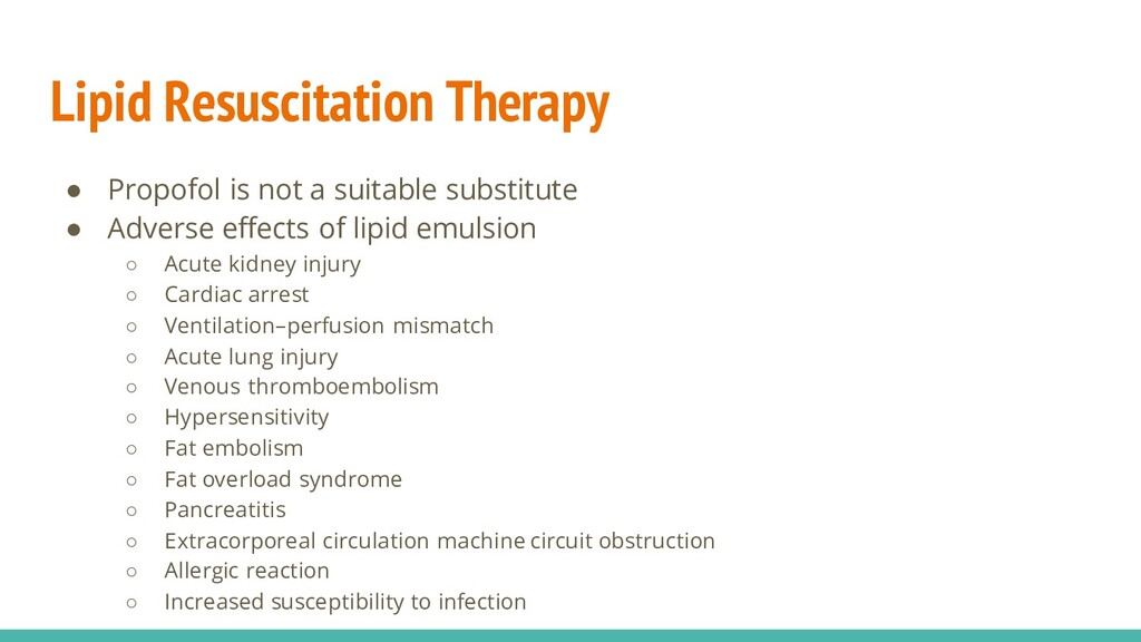 Lipid Resuscitation Therapy ● Propofol is not a...