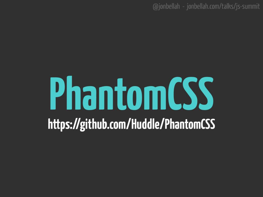 @jonbellah - jonbellah.com/talks/js-summit Phan...