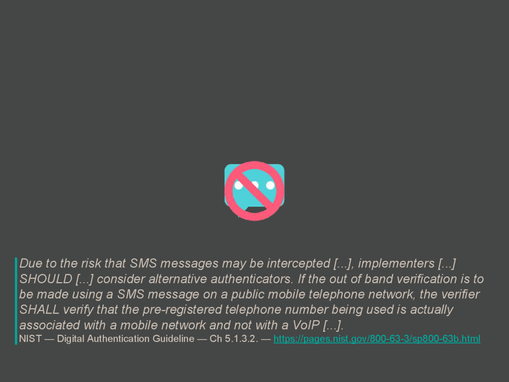 Due to the risk that SMS messages may be interc...