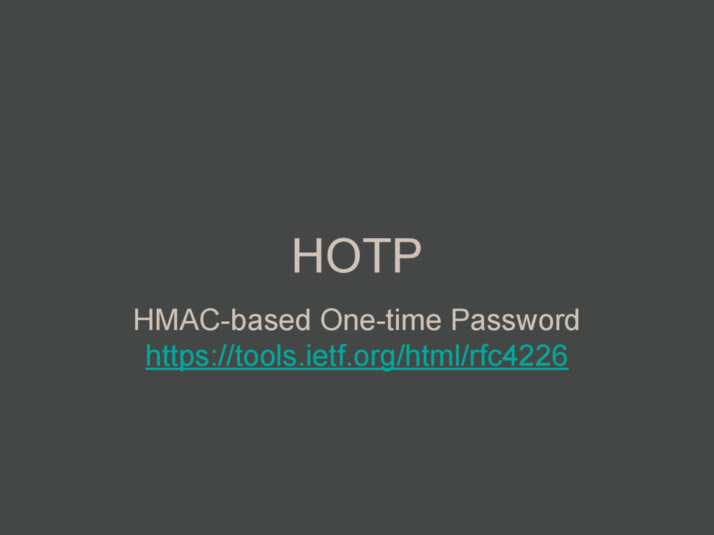 HOTP HMAC-based One-time Password https://tools...